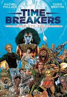 Time Breakers: The Complete Collection (Paperback)