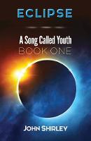 Eclipse: A Song Called Youth: Book One (Paperback)