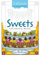 BLISS Sweets Coloring Book: Your Passport to Calm (Paperback)
