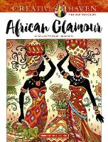Creative Haven African Glamour Coloring Book - Creative Haven (Paperback)