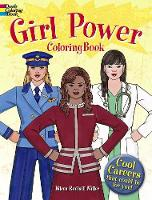 Girl Power Coloring Book: Cool Careers That Could Be for You! (Paperback)