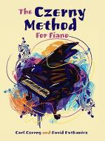 The Czerny Method For Piano (Paperback)