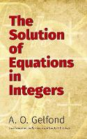The Solution of Equations in Integers