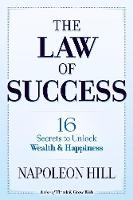 The Law of Success: 16 Secrets to Unlock Wealth and Happiness (Paperback)