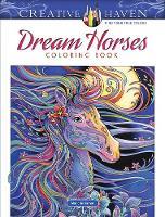 Creative Haven Dream Horses Coloring Book - Creative Haven (Paperback)