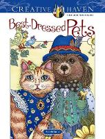 Creative Haven Best-Dressed Pets Coloring Book - Creative Haven