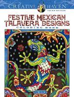 Creative Haven Festive Mexican Talavera Designs Coloring Book - Creative Haven