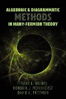 Algebraic and Diagrammatic Methods in Many-Fermion Theory (Paperback)