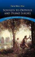 Sonnets to Orpheus and Duino Elegies - Thrift Editions (Paperback)