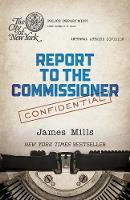 Report to the Commissioner (Paperback)