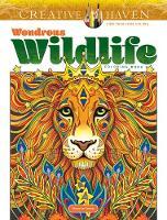 Creative Haven Wondrous Wildlife Coloring Book - Creative Haven (Paperback)