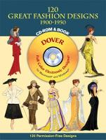 120 Great Fashion Designs, 1900-1950, CD-ROM and Book - Dover Electronic Clip Art (Paperback)