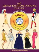 140 Great Fashion Designs, 1950-2000, CD-ROM and Book - Dover Electronic Clip Art (Paperback)