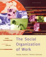 Social Organization of Work (Paperback)