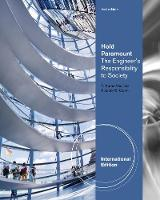 Hold Paramount: The Engineer's Responsibility to Society, International Edition (Paperback)
