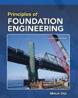 Principles of Foundation Engineering, SI Edition (Paperback)