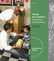 Infants and Toddlers: Curriculum and Teaching (Paperback)