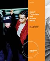 Social Psychology and Human Nature (Paperback)