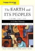 Cengage Advantage Books: The Earth and Its Peoples, Volume II (Paperback)