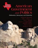 American Government and Politics: Deliberation, Democracy and Citizenship (Hardback)