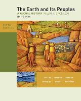 The Earth and Its Peoples, Brief Edition, Volume II (Paperback)
