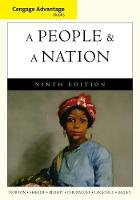 Cengage Advantage Books: A People and a Nation: A History of the United States (Paperback)