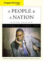 Cengage Advantage Books: A People and a Nation: v. 2: A History of the United States (Paperback)