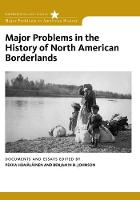 Major Problems in the History of North American Borderlands (Paperback)
