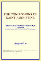 The Confessions of Saint Augustine (Webster's French Thesaurus Edition)