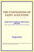 The Confessions of Saint Augustine (Webster's German Thesaurus Edition)