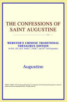 The Confessions of Saint Augustine (Webster's Chinese-Simplified Thesaurus Edition)