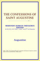 The Confessions of Saint Augustine (Webster's Korean Thesaurus Edition)