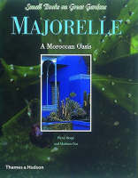 Majorelle Gardens of Marrakech - Small Books on Great Gardens S. (Hardback)