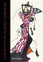 Yves Saint Laurent: Dreams of the Orient (Hardback)
