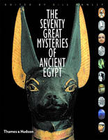 The Seventy Great Mysteries of Ancient Egypt (Hardback)
