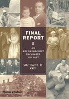 Final Report: An Archaeologist Excavates His Past (Hardback)