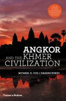 Angkor and the Khmer Civilization (Hardback)