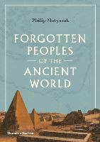 Forgotten Peoples of the Ancient World