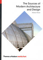 The Sources of Modern Architecture and Design - World of Art (Paperback)