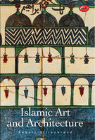 Islamic Art and Architecture - World of Art (Paperback)