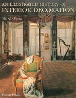 An Illustrated History of Interior Decoration: From Pompeii to Art Nouveau (Hardback)