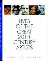 Lives of the Great 20th Century Artists (Hardback)