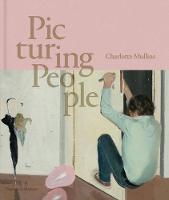 Picturing People: The New State of the Art (Hardback)