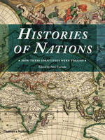The Histories of Nations: How Their Identities Were Forged (Hardback)
