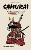 Samurai: The Japanese Warrior's (Unofficial) Manual (Hardback)