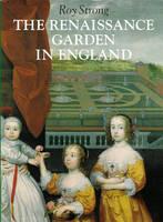 The Renaissance Garden in England (Paperback)
