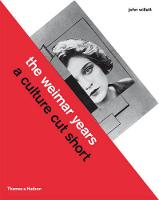 The Weimar Years: A Culture Cut Short (Paperback)