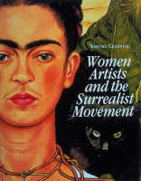 Women Artists and the Surrealist Movement (Paperback)