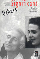 Significant Others: Creativity and Intimate Partnership - Interplay (Paperback)