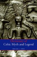 Dictionary of Celtic Myth and Legend (Paperback)
